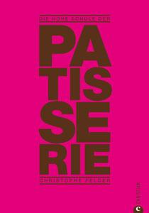 Die Hohe Kunst der Patisserie