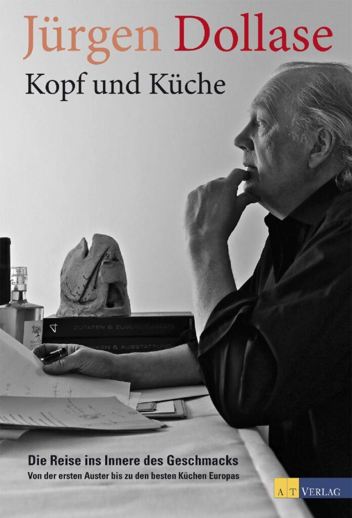 Jürgen Dollase, Kopf und Küche