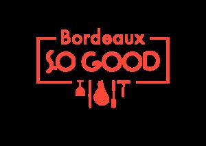Bordeaux So Good @ Bordeaux | Nouvelle-Aquitaine | Frankreich