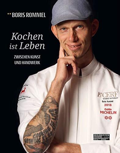Boris Rommel, Kochen ist Leben
